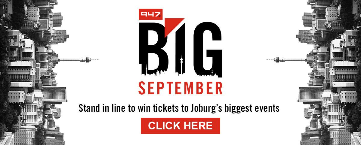 Stand in line to win tickets to Joburg's biggest events this 947 Big September