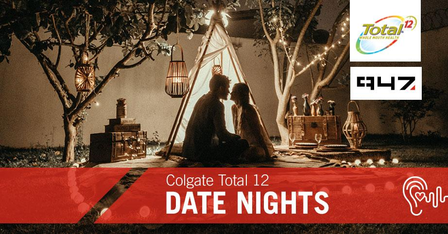 Colgate Total 12 Date Nights with 947